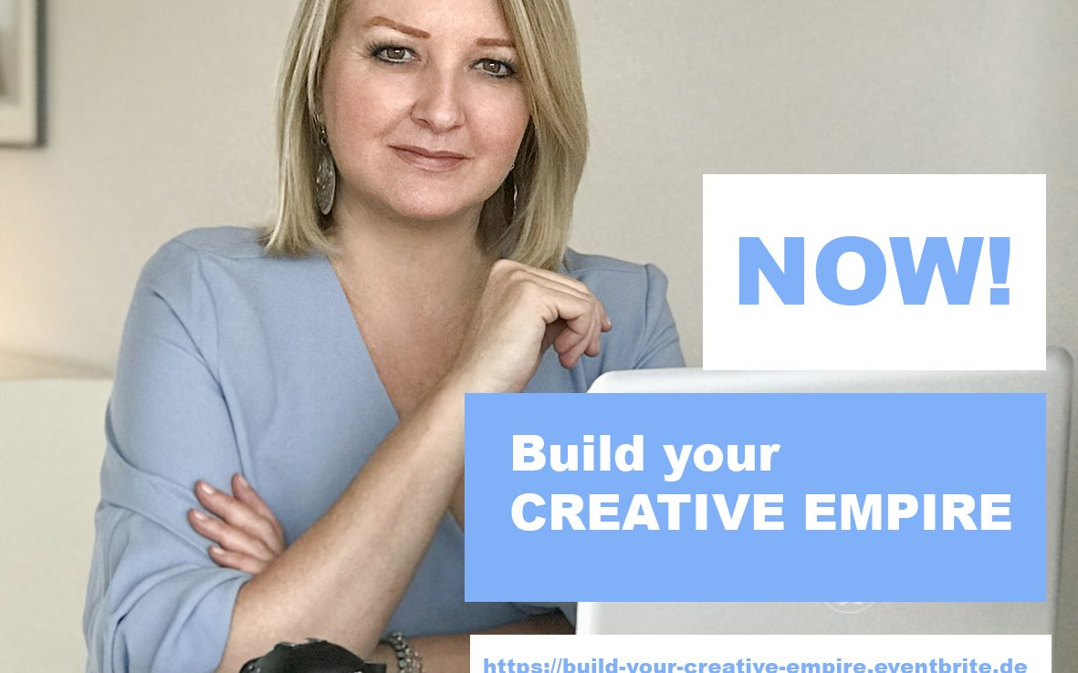 BUILD YOUR CREATIVE EMPIRE Workshop